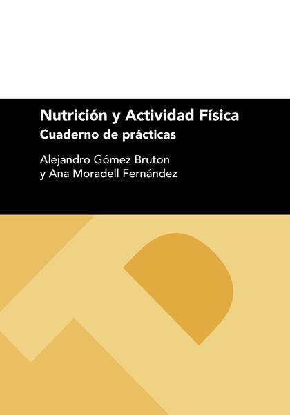 NUTRICIÓN Y ACTIVIDAD FÍSICA                                                    CUADERNO DE PRÁ