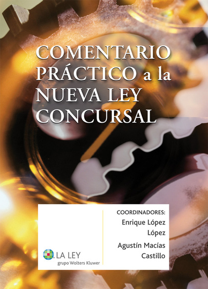 COMENTARIO PRÁCTICO A LA NUEVA LEY CONCURSAL