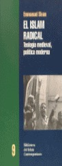 El islam radical teología medieval, política moderna