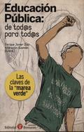 EDUCACIÓN PÚBLICA: DE TOD@S PARA TOD@S