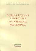 PUEBLOS, LENGUA Y ESCRITURAS EN LA HISPANIA PRERROMANA : ACTAS DEL VII COLOQUIO SOBRE LENGUAS Y