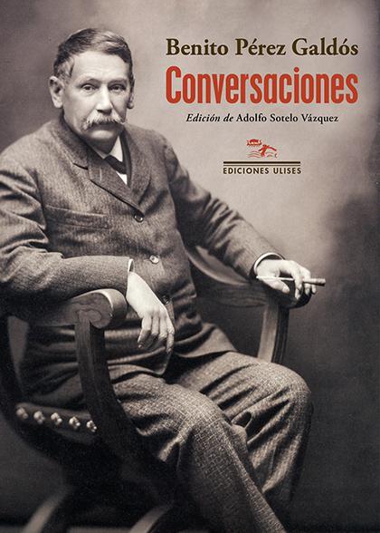 CONVERSACIONES. CON EL BACHILLER CORCHUELO, ANTONIO PALOMERO, JOSÉ LEÓN PAGANO,  LUIS MOROTE, A