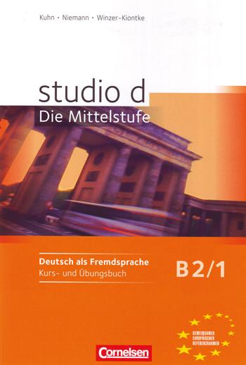 STUDIO D B2/1: KURS- UND ÜBUNGSBUCH                                             KURS- UND ÜBUNG