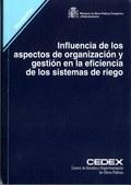 INFLUENCIA DE LOS ASPECTOS ORGANIZACION GESTION EFICIENCIA SISTE.RIEGO