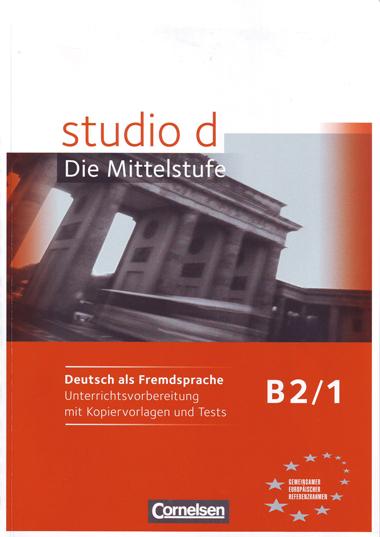 STUDIO D B2/1: UNTERRICHTSVORBEREITUNG                                          UNTERRICHTSVORB