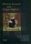 HISTORIA ESENCIAL DE LA LENGUA INGLESA.