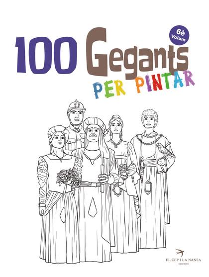 100 GEGANTS PER PINTAR. VOLUM 6