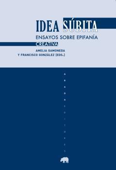 IDEA SÚBITA.                                                                    ENSAYOS SOBRE E