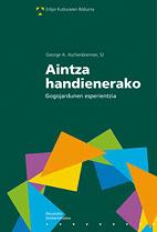 AINTZA HANDIENERAKO : GOGOJARDUNEN ESPERIENTZIA