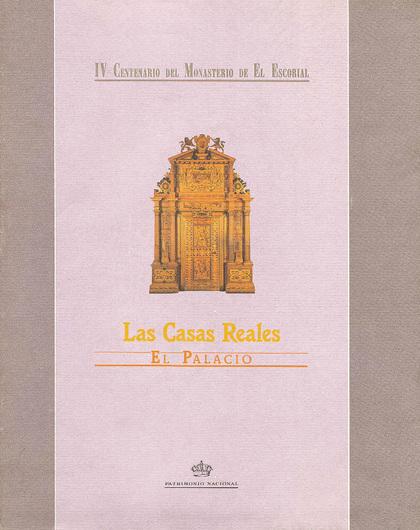 LAS CASAS REALES: EL PALACIO