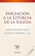INICIACIÓN A LA LITURGIA DE LA IGLESIA