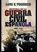 HISTORIA DE LA GUERRA CIVIL ESPAÑOLA