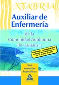 AUXILIARES DE ENFERMERÍA, COMUNIDAD AUTÓNOMA DE CANTABRIA. TEST MATERIAS ESPECÍFICAS