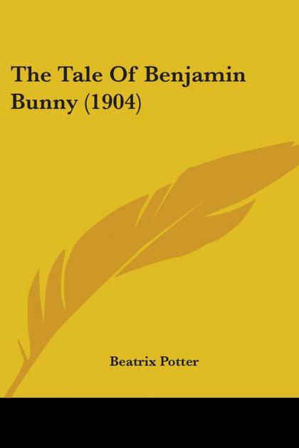 THE TALE OF BENJAMIN BUNNY (1904)