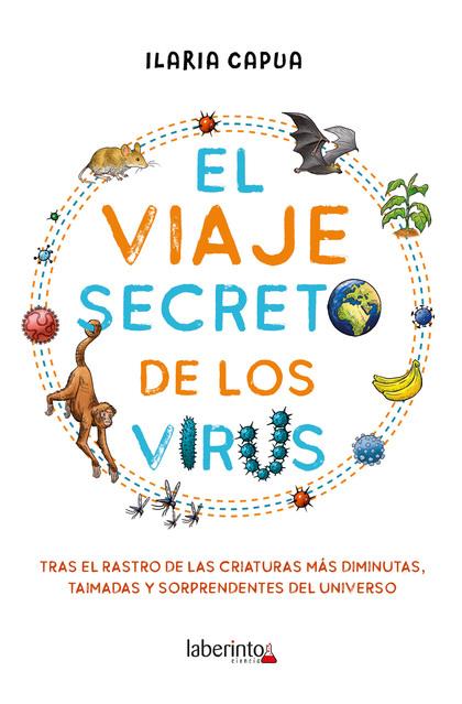 EL VIAJE SECRETO DE LOS VIRUS.