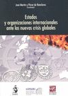 ESTADOS Y ORGANIZACIONES INTERNACIONALES ANTE LAS NUEVAS CRISIS GLOBALES : XXIII JORNADAS ORDIN