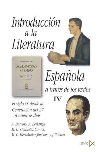 INTRODUCCION A LA LITERATURA ESPAÑOLA TOMO IV