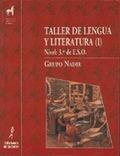 TALLER DE LENGUA Y LITERATURA I. EDUCACION SECUNDARIA OBLIGATORIA/PRIMER CICLO-SEGUNDO CURSO