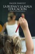 LA BUENA Y LA MALA EDUCACIÓN. EJEMPLOS INTERNACIONALES