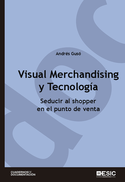 VISUAL MERCHANDISING Y TECNOLOGÍA                                               SEDUCIR AL SHOP