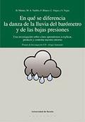 EN QUÉ SE DIFERENCIA LA DANZA DE LA LLUVIA DEL BARÓMETRO Y DE LAS BAJAS PRESIONES : UNA INVESTI