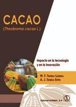 CACAO (THEOBROMA CACAO L.)