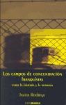 LOS CAMPOS DE CONCENTRACIÓN FRANQUISTAS ENTRE LA HISTORIA Y LA MEMORIA