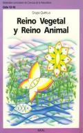 REINO VEGETAL Y REINO ANIMAL CICLO 12-16