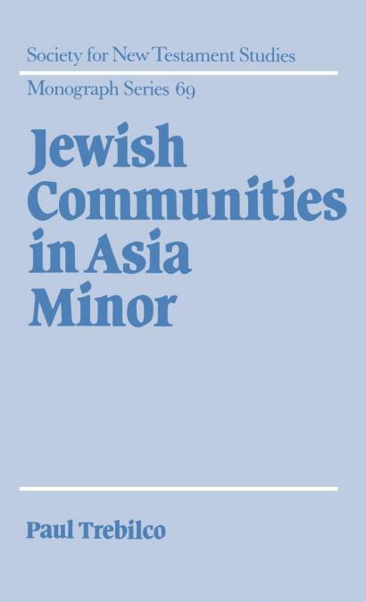 JEWISH COMMUNITIES IN ASIA MINOR