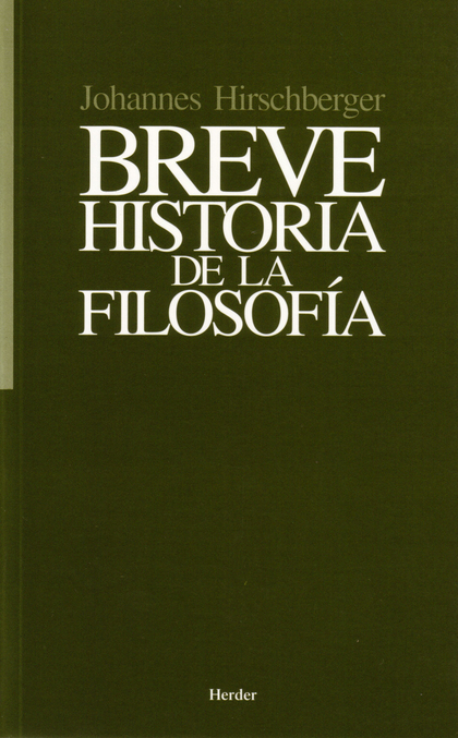BREVE HISTORIA DE LA FILOSOFÍA