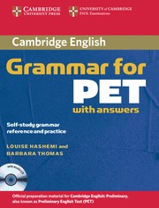 CAMBRIDGE GRAMMAR FOR PET WITH ANSWERS SELF STUDY GRAMMAR REFERENCE AN