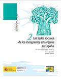 LAS REDES SOCIALES DE LOS INMIGRANTES EXTRANJEROS EN ESPAÑA. UN ESTUDIO SOBRE EL