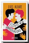 ELOGIO DE LA HOMOSEXUALIDAD.