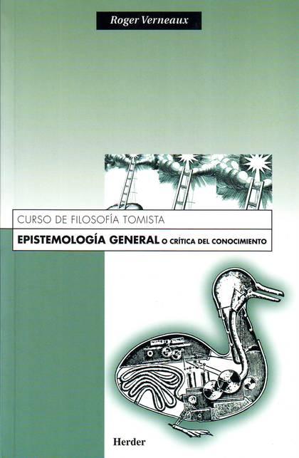 EPISTEMOLOGIA GENERAL CRITICA CONOCIMIENTO