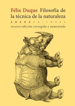 FILOSOFÍA DE LA TÉCNICA DE LA NATURALEZA