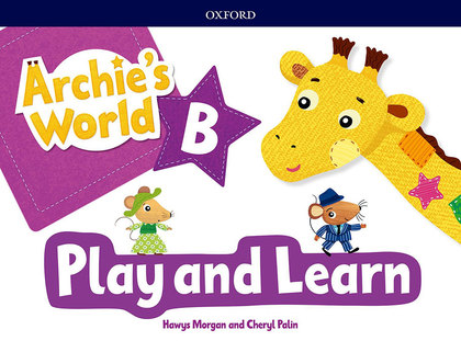 ARCHIE S WORLD PLAY & LEARN B COURSEBOOK PACK