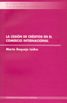 LA CESIÓN DE CRÉDITOS EN EL COMERCIO INTERNACIONAL