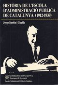 HISTORIA DE L´ESCOLA D´ADMINISTRACIÓ PÚBLICA CATALUNYA (1912-39)