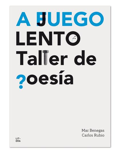 A JUEGO LENTO. TALLER DE POESÍA