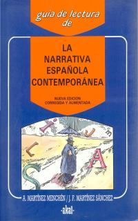 LA NARRATIVA ESPAÑOLA CONTEMPORÁNEA