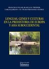 LENGUAS, GENES Y CULTURAS EN LA PREHISTORIA DE EUROPA Y ASIA SUROCCIDENTAL.