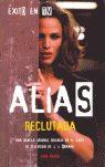 ALIAS: RECLUTADA