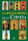 ENCICLOPEDIA DE LA CERVEZA