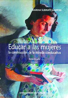 EDUCAR A LAS MUJERES. LA CONSTRUCCIÓN DE LA MIRADA COEDUCATIVA.