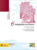 INMIGRANTES EN EL BARRIO. UN ESTUDIO CUALITATIVO DE OPINIÓN PÚBLICA