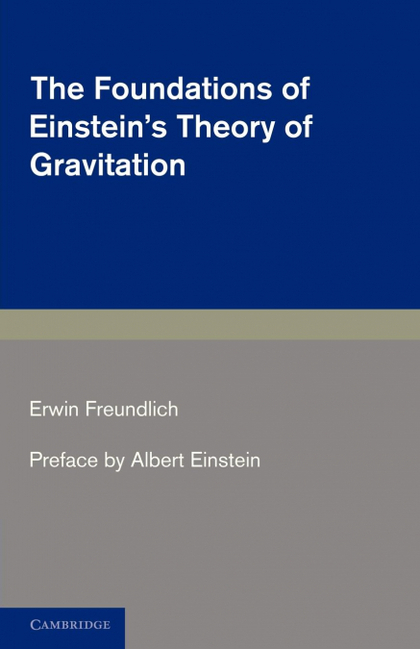 THE FOUNDATIONS OF EINSTEIN´S THEORY OF             GRAVITATION