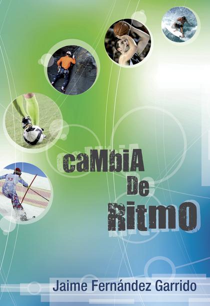 CAMBIA DE RITMO