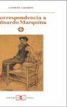 CORREPONDENCIA A EDUARDO MARQUINA