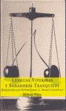 LENGUAS VIPERINAS Y SOÑADORES TRANQUILOS