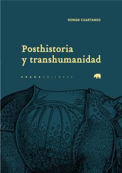 POSTHISTORIA Y TRANSHUMANIDAD.